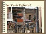 fuel gas is explosive2