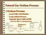 natural gas medium pressure