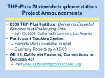 thp plus statewide implementation project announcements