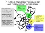 philippine tourism offices in china and their area of jurisdiction