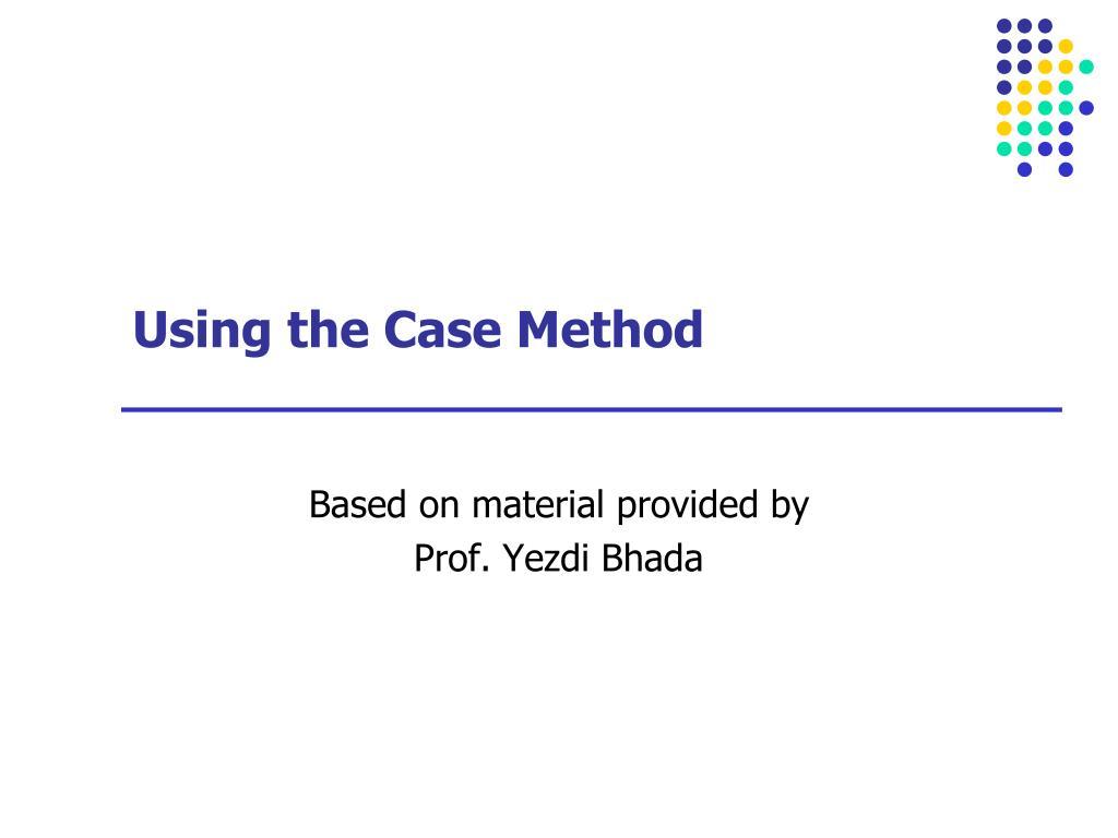 using the case method l.