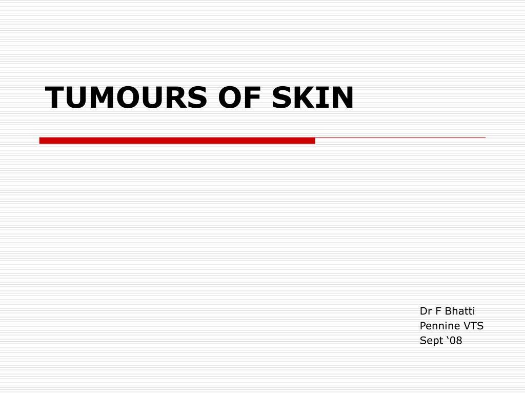 tumours of skin l.
