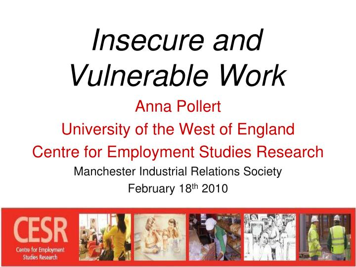 Insecure and vulnerable work