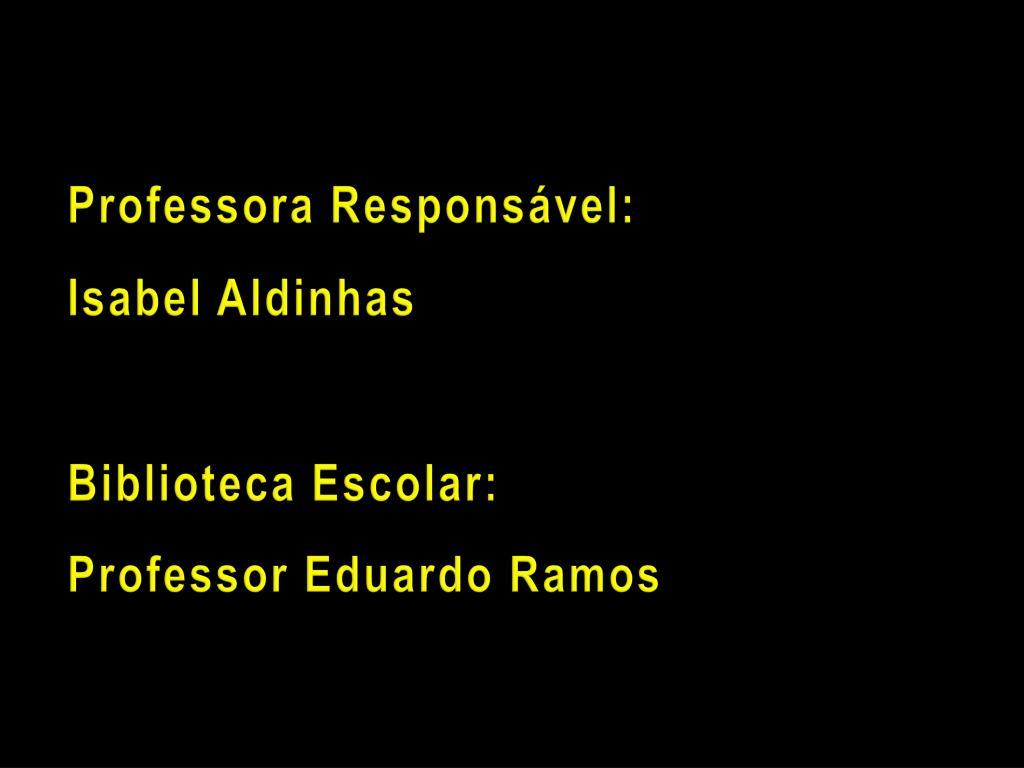 Professora Responsável: