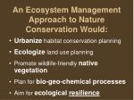 an ecosystem management approach to nature conservation would