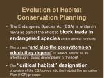 evolution of habitat conservation planning
