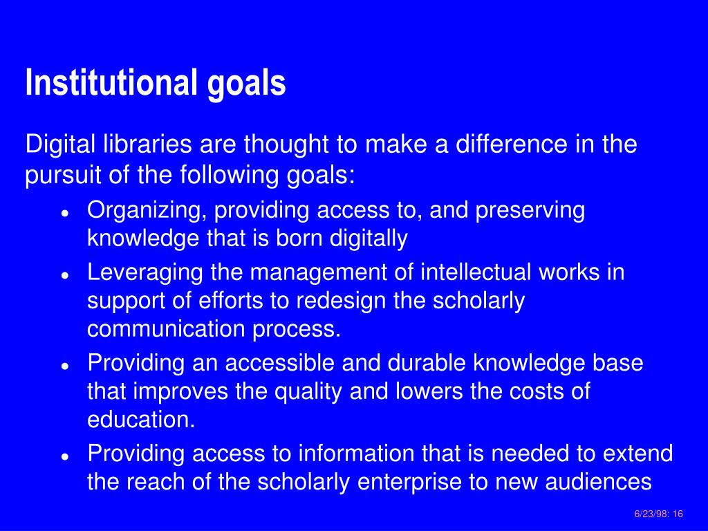Institutional goals