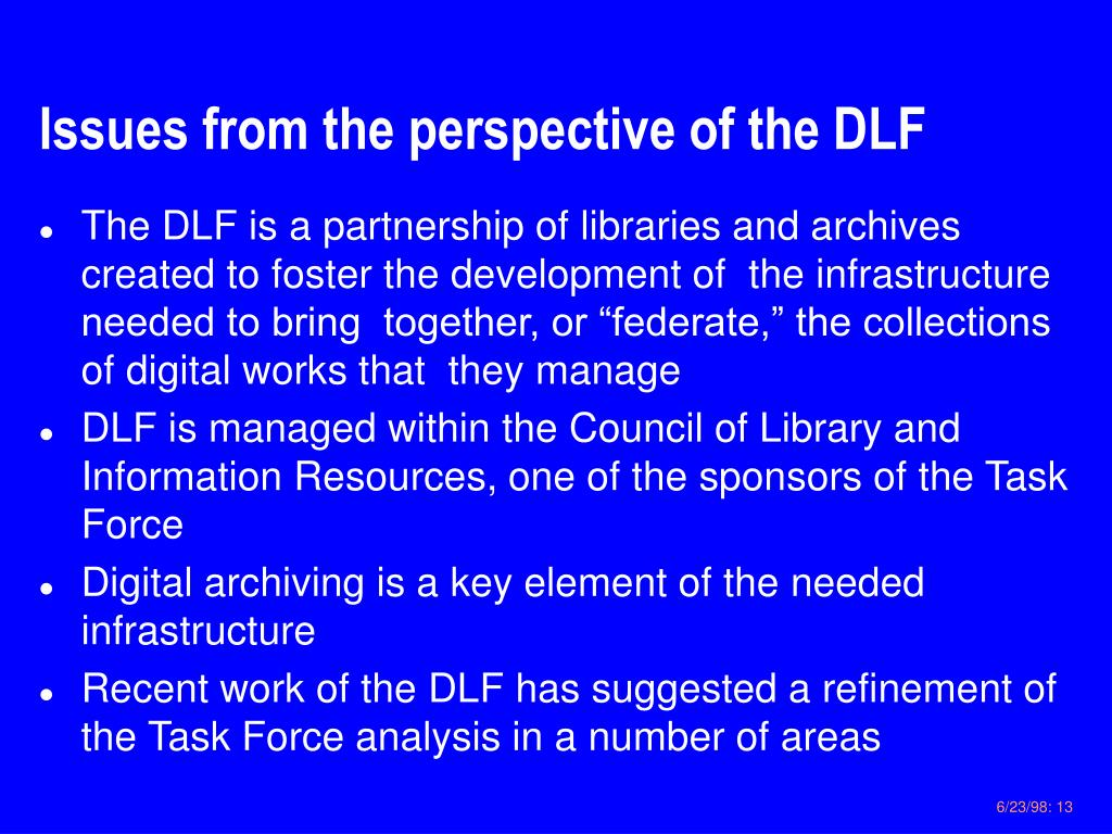 Issues from the perspective of the DLF