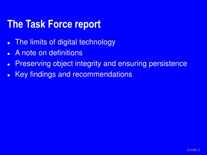 The task force report
