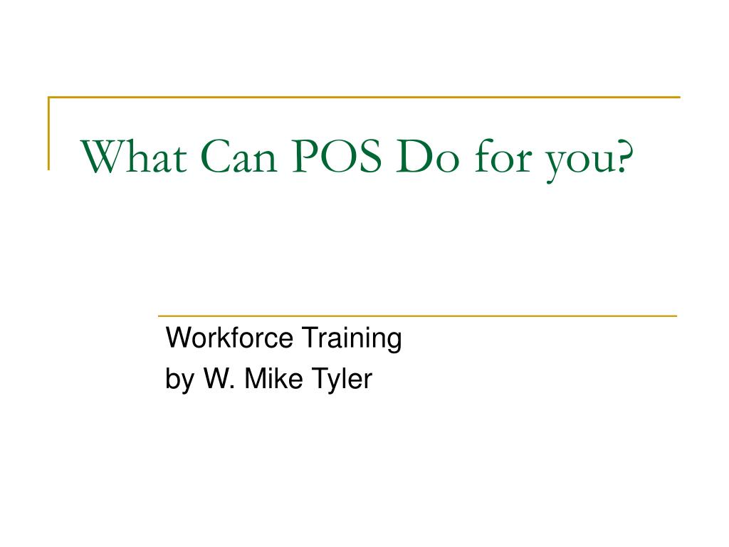 what can pos do for you l.