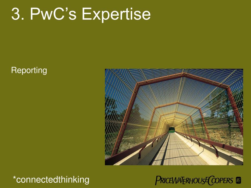 3. PwC's Expertise