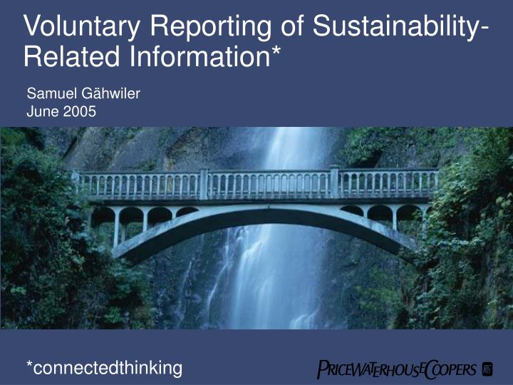 Voluntary reporting of sustainability related information