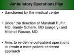 ambulatory operations plan