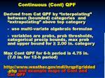 continuous cont qpf