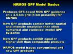 hrmos qpf model basics