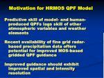 motivation for hrmos qpf model