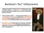 bentham s act utilitarianism