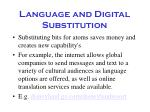 language and digital substitution