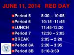 june 11 2014 red day