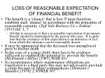 loss of reasonable expectation of financial benefit