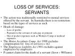 loss of services servants