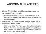abnormal plantiffs