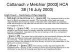 cattanach v melchior 2003 hca 38 16 july 200371