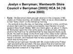 joslyn v berryman wentworth shire council v berryman 2003 hca 34 18 june 2003