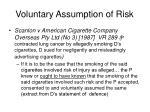 voluntary assumption of risk16
