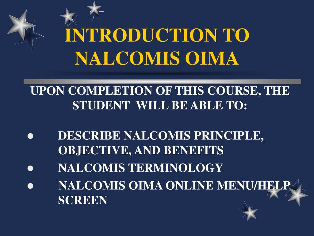 introduction to nalcomis oima l.