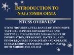 introduction to nalcomis oima22