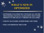 what s new in optimized