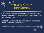 what s new in optimized7