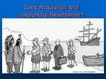land acquisition and involuntary resettlement