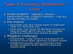 types of involuntary resettlement linear