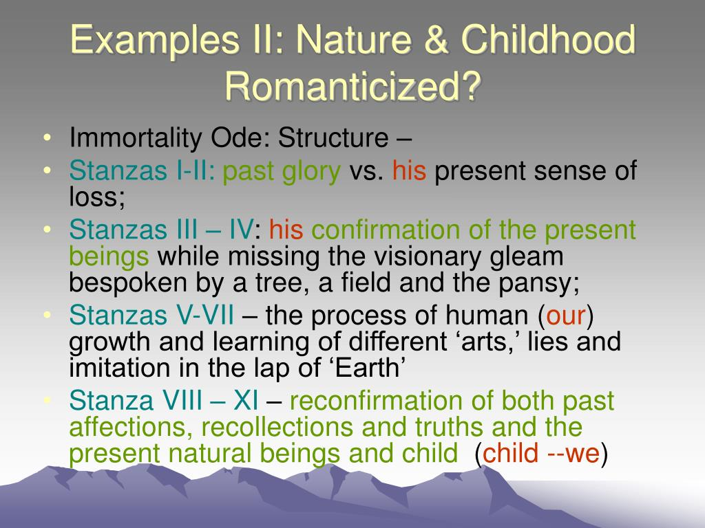 Examples II: Nature & Childhood Romanticized?