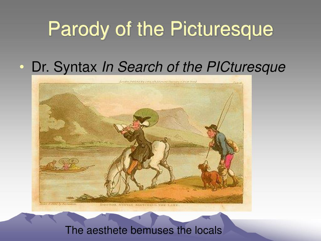 Parody of the Picturesque