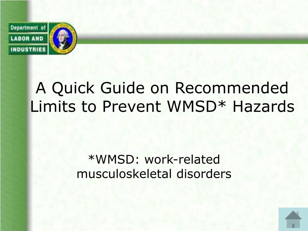 a quick guide on recommended limits to prevent wmsd hazards l.