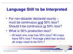 language still to be interpreted21