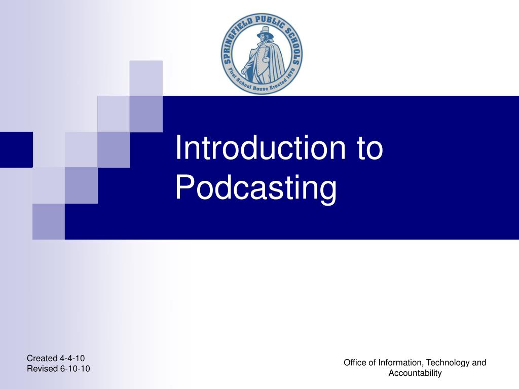 introduction to podcasting l.