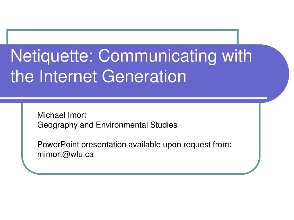 netiquette communicating with the internet generation l.