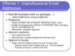 offense 1 unprofessional email addresses