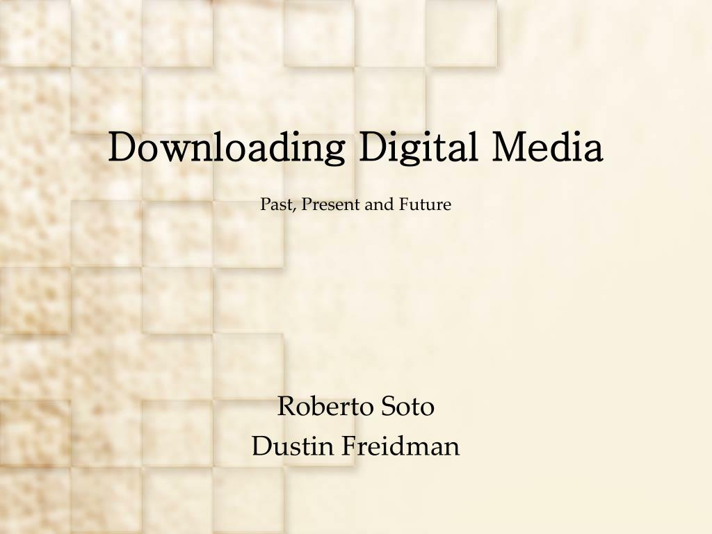 downloading digital media l.