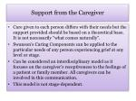 support from the caregiver