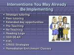 interventions you may already be implementing