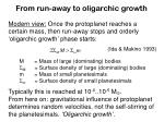 from run away to oligarchic growth