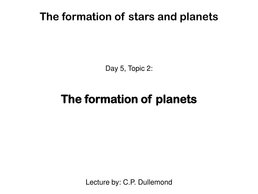 the formation of stars and planets l.