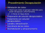 procedimiento decapsulaci n