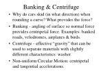 banking centrifuge