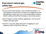 post storm natural gas safety tips20